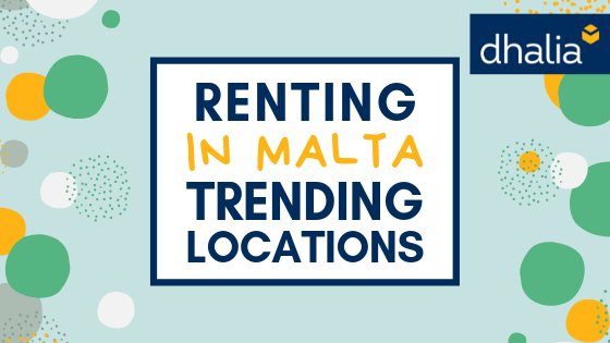 Renting in Malta: Trending Locations