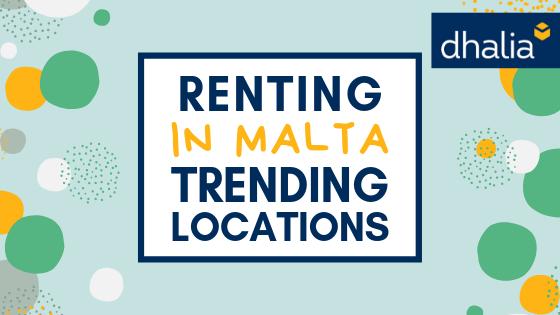 Renting in Malta: Trending Locations