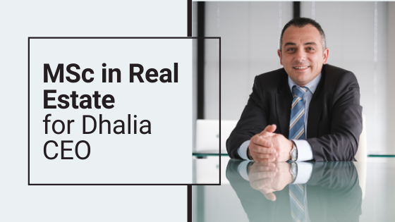 MSc in Real Estate for Dhalia CEO