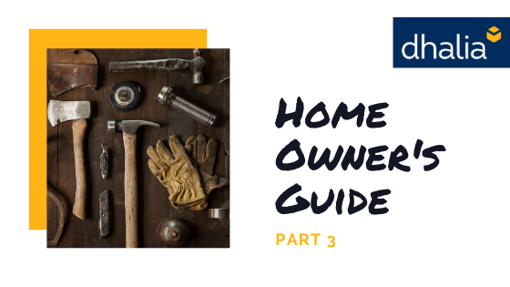 The Ultimate Homeowners Guide - Part 3