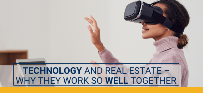 Technology and Real Estate – Why They Work So Well Together