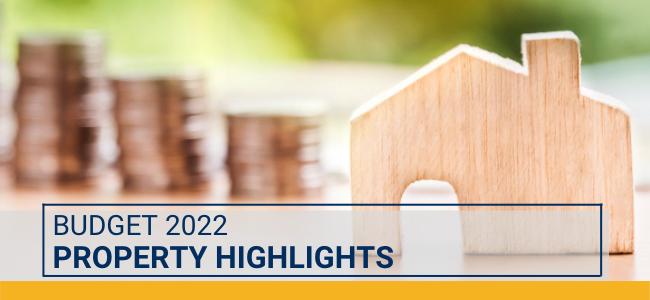 Budget 2022: Property Highlights